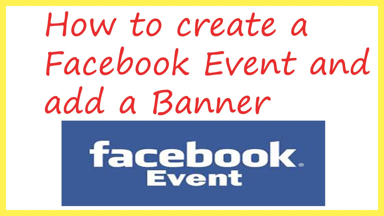 How to create a Facebook Page Event and add a Banner | How to add ...