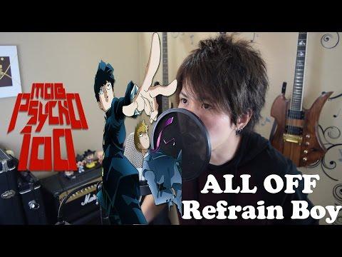 Refrain Boy - Mob Psycho 100 ED 1 (リフレインボイ) ROMIX cover
