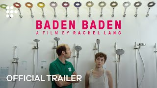 BADEN BADEN Trailer | MUBI(BADEN BADEN charts the trials and tribulations of Ana, a twenty-six-year-old returning home to Strasbourg for the summer after living abroad long enough to ..., 2016-09-07T13:39:24.000Z)