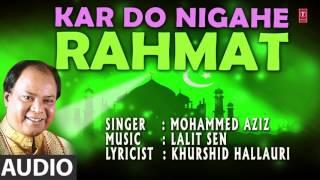 कर दो निगाहें रहमत (Audio) || MOHAMMED AZIZ  || T-Series Islamic Music