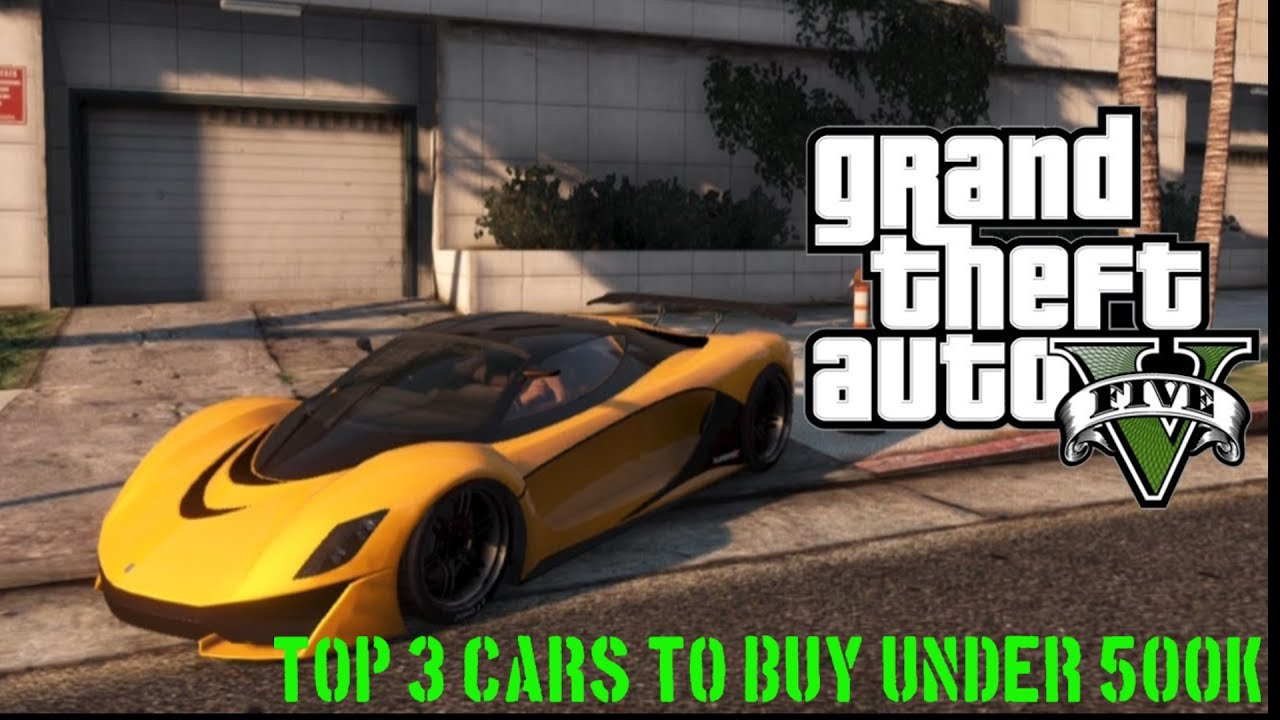 Supercars Gallery Fastest Car In Gta 5 Under 500k