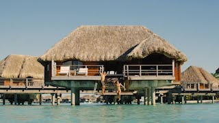 Life is Better Over Water at Four Seasons Resort Bora Bora