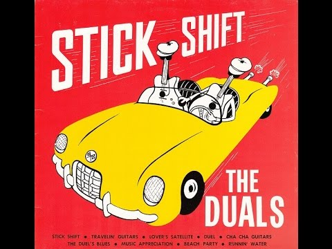 The Duals - Stick Shift - 1961 (Full album)