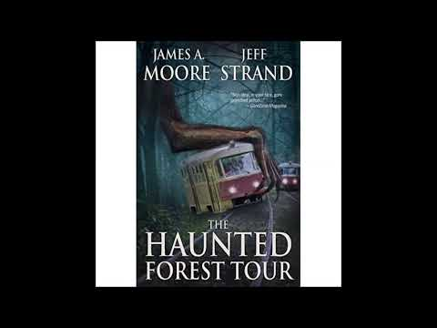 The Haunted Forest Tour by James A. Moore & Jeff Strand