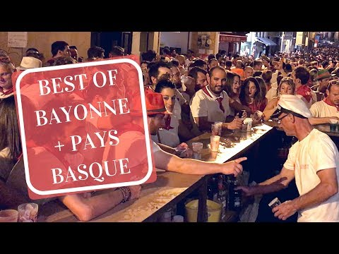 BEST OF BAYONNE + VISIT OF THE PAYS BASQUE