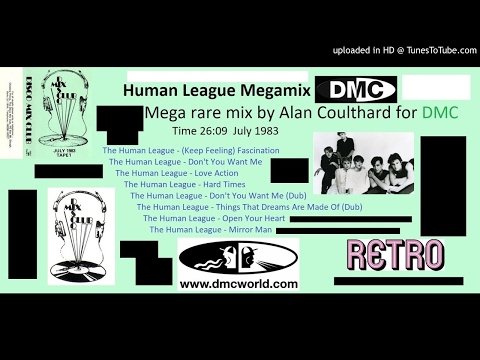 Human League Megamix (DMC mix by Alan Coulthard July 1983)