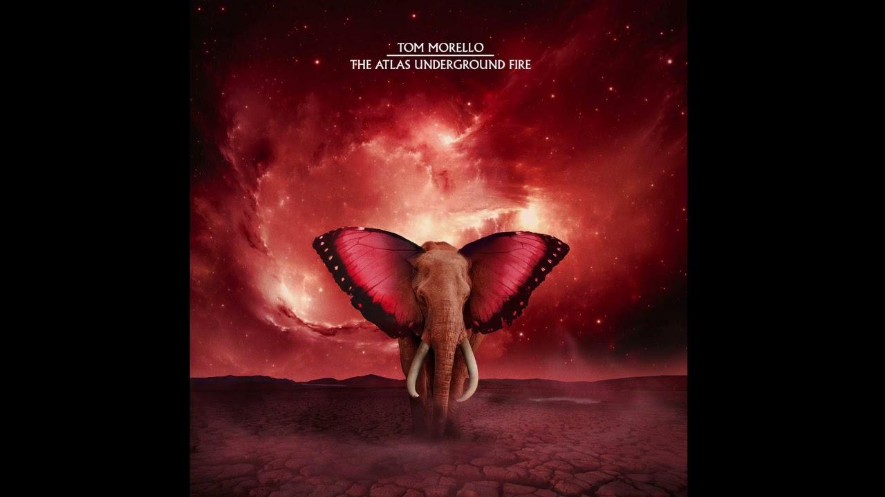 Download Tom Morello - The Atlas Underground Fire (Full Album) 2021