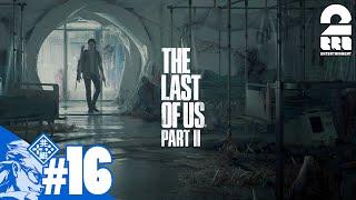 #16【TPS】兄者の「THE LAST OF US PART II 」【2BRO.】