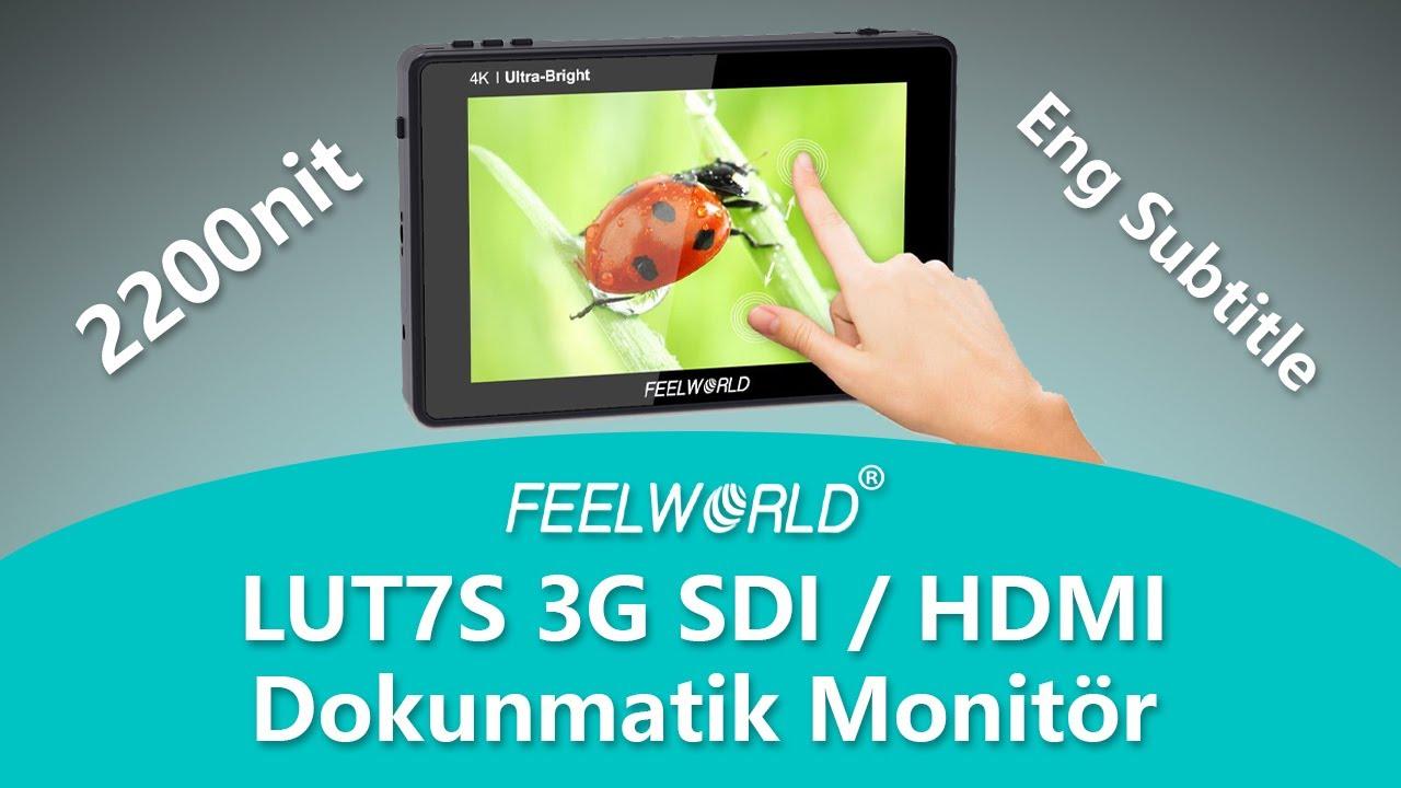 Feelworld LUT7S 2200 nit Dokunmatik SDI HDMI Monitör İnceleme