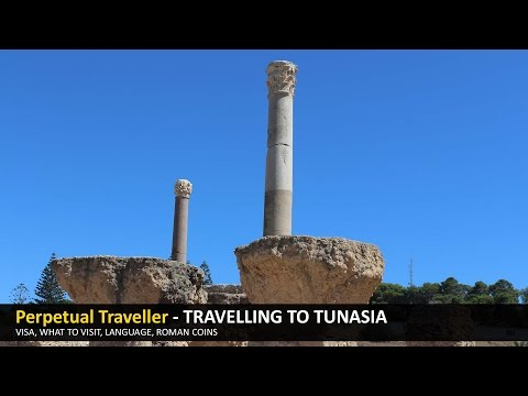 Travelling to Tunisia - What to visit and getting your visa.
