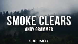 Andy Grammer - Smoke Clears (Lyrics)