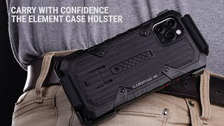 Holster by Element Case: Carry Your Phone with Confidence