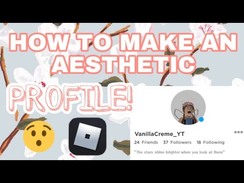 HOW TO MAKE AN AESTHETIC PROFILE ON ROBLOX! - YouTube