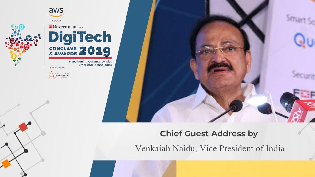 Shri Venkaiah Naidu, Hon'ble Vice President of India at DigiTech Conclave  2019