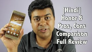 Honor 8 Full India Review, Pros, Cons, Comparison   Gadgets To Use