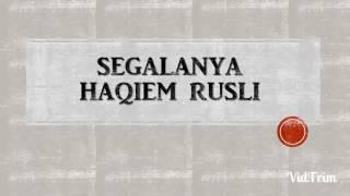 Segalanya - Haqiem Rusli Lirik HD Promo