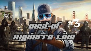 [BEST-OF-LIVE-AYPIERRE] Watch Dogs 2 #3