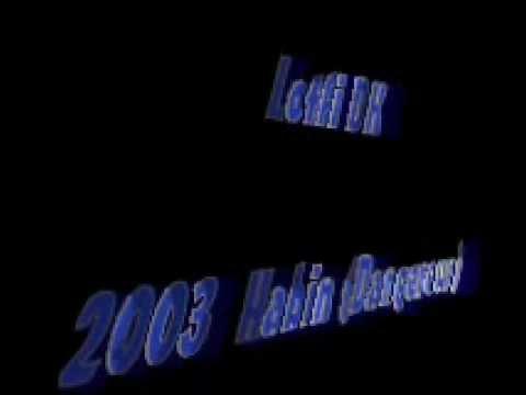 Lotfi DK 2003 Habin (Dangereux)