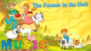 The Farmer in the Dell (Веселая Песня для Детей)