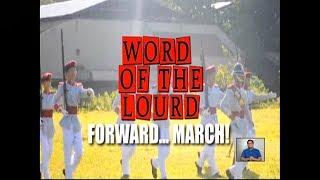 #WordOfTheLourd | FORWARD... MARCH