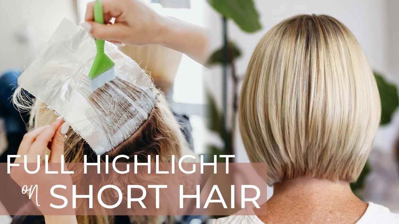 Full Highlight On Short Hair Easy And Best Technique For Highlighting A Bob Haircut