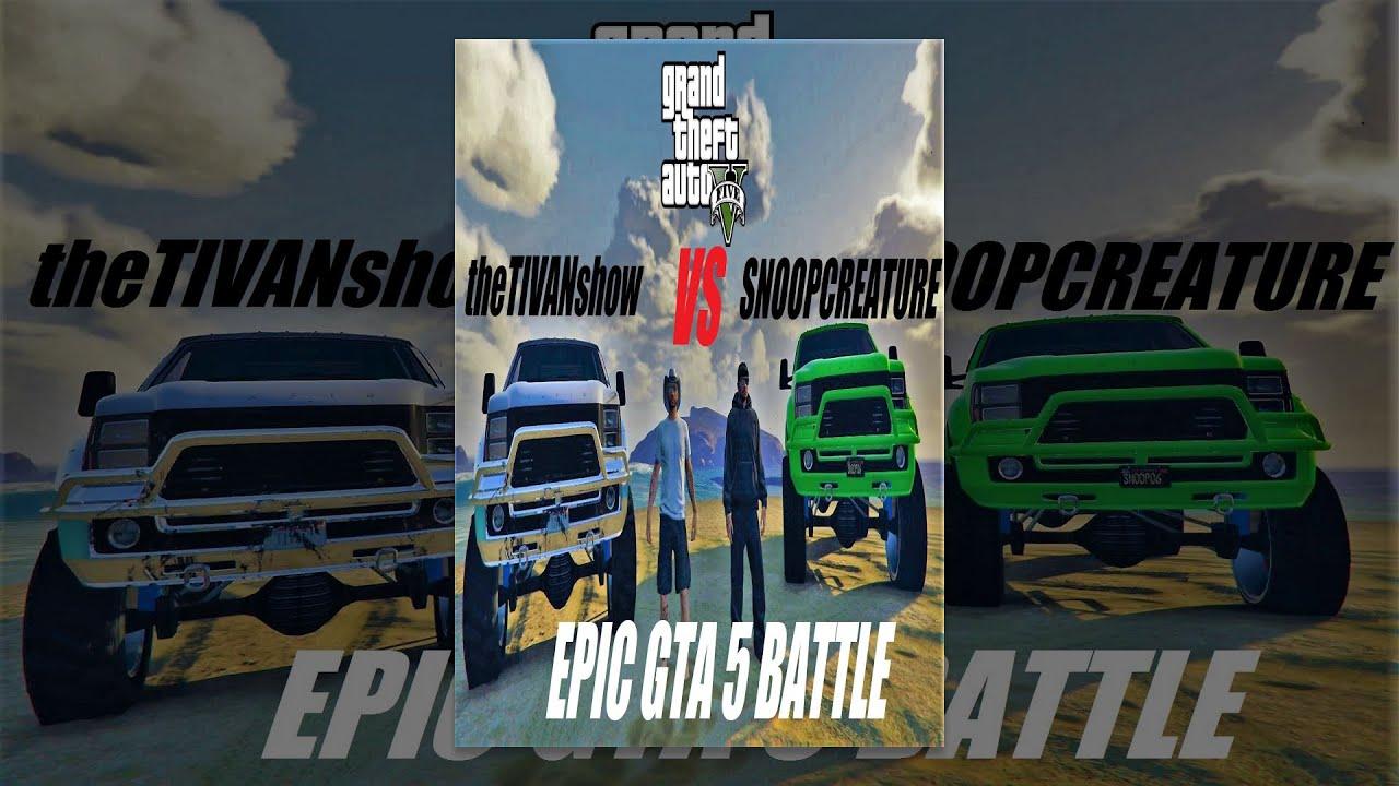 GTA 5 : EPIC 1V1 BATTLE SNOOP vs TIVAN also TAZ MANIAX NEW GTA5 DLC LIVE on YOUTUBE