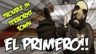 EL PRIMERO!! -  c/ Vegetta, Luzu, Willyrex y Alexby (Trouble in Terrorist Town) #2