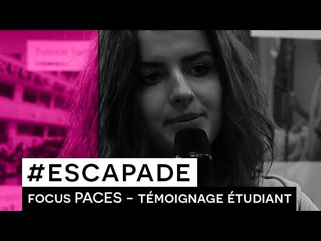 # ESCAPADE : Focus PACES -Témoignage étudiant