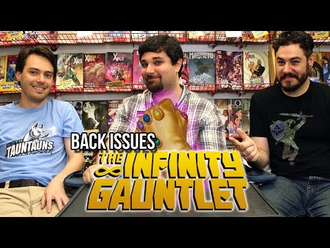 Back Issues - The Infinity Gauntlet - Back Issues