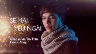 Sẽ Mãi Yêu Ngài│ Cover by Anny