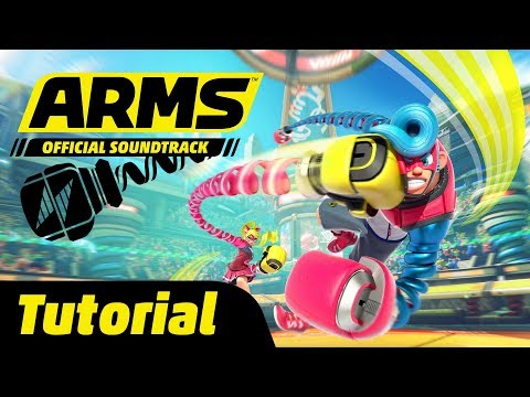 Tutorial - ARMS Soundtrack