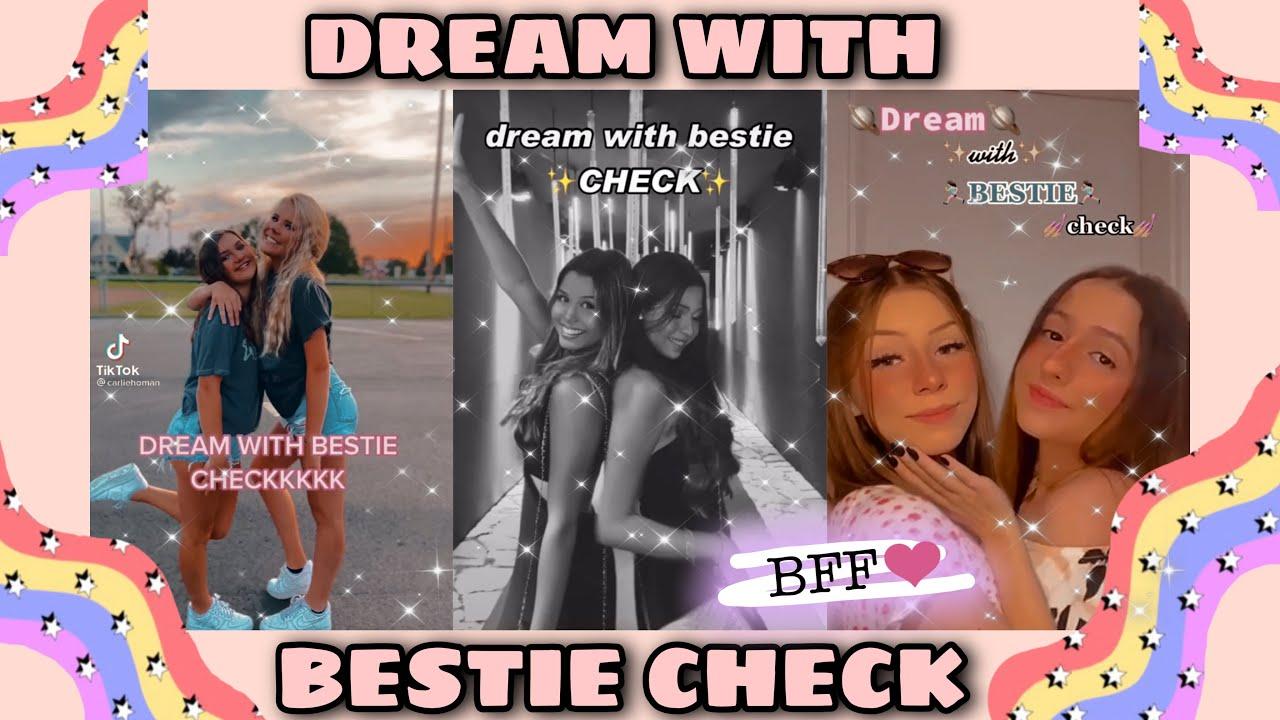 Dream With Bestie Check Tiktok Compilation Youtube