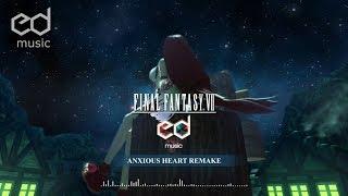 FF7 Anxious Heart Music Remake
