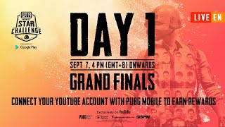 PMSC 2019 Grand Finals Day 1 | PUBG MOBILE Star Challenge 2019