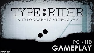 Type:Rider - Tutorial & Gameplay PC | HD