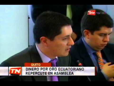 Dinero por oro ecuatoriano repercute en asamblea