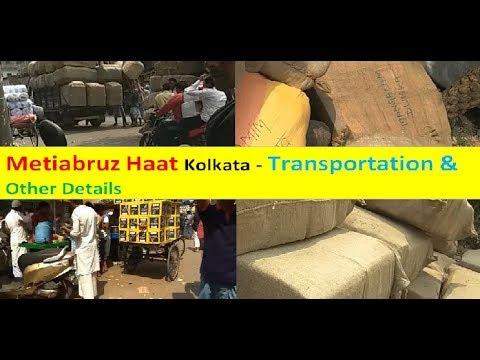 Metiabruz Haat (Kolkata) - Transportation & Other Details