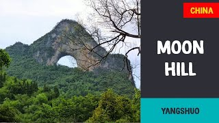 Moon Hill | Yangshuo (China)