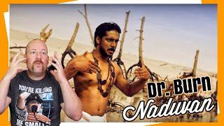 Naduvan | Dr. Burn | Reaction & Review