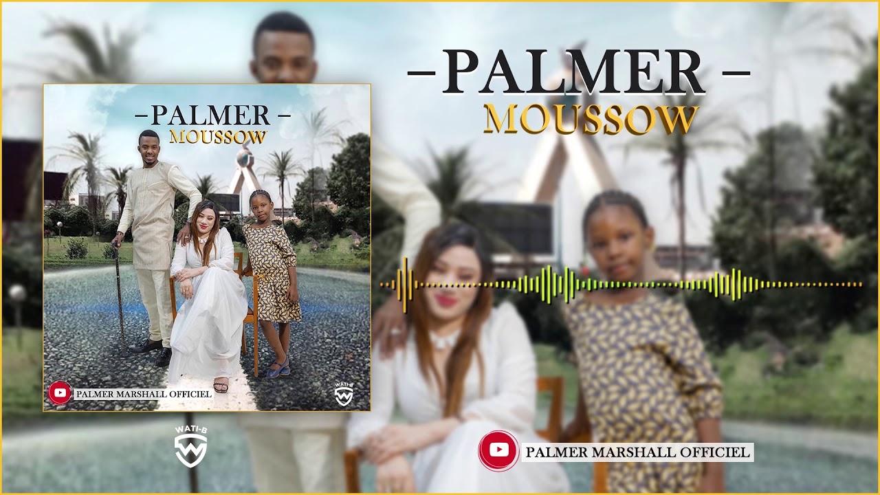 Download PALMER - MOUSSOW 🤍 (Son Officiel)