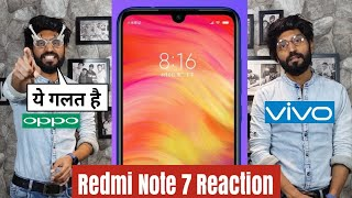 Xiaomi Redmi Note 7 Reaction | This is Wrong😡 | Technical Dost