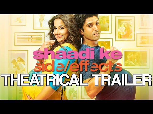 Shaadi Ke Side Effects | Theatrical Trailer ft. Farhan Akhtar & Vidya Balan Travel Video