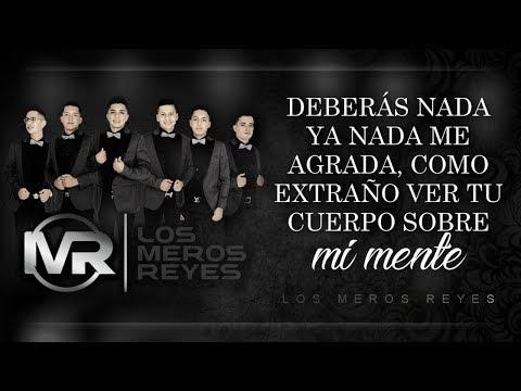(LETRA) ¨LABIOS ROJOS¨ - Los Meros Reyes (Lyric Video)