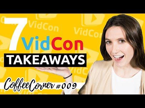7 VidCon Takeaways   Coffee Corner 009   Video Marketing Insights