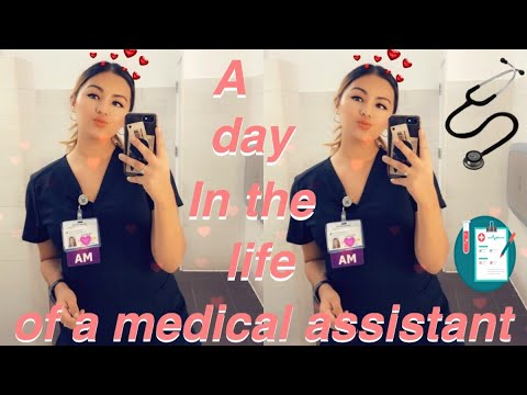 A DAY IN THE LIFE AS A MEDICAL ASSISTANT (MA)