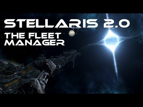 Stellaris 2.0 - The Fleet Manager - How Does It Work?