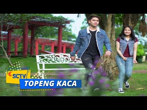 Highlight Topeng Kaca - Episode 06