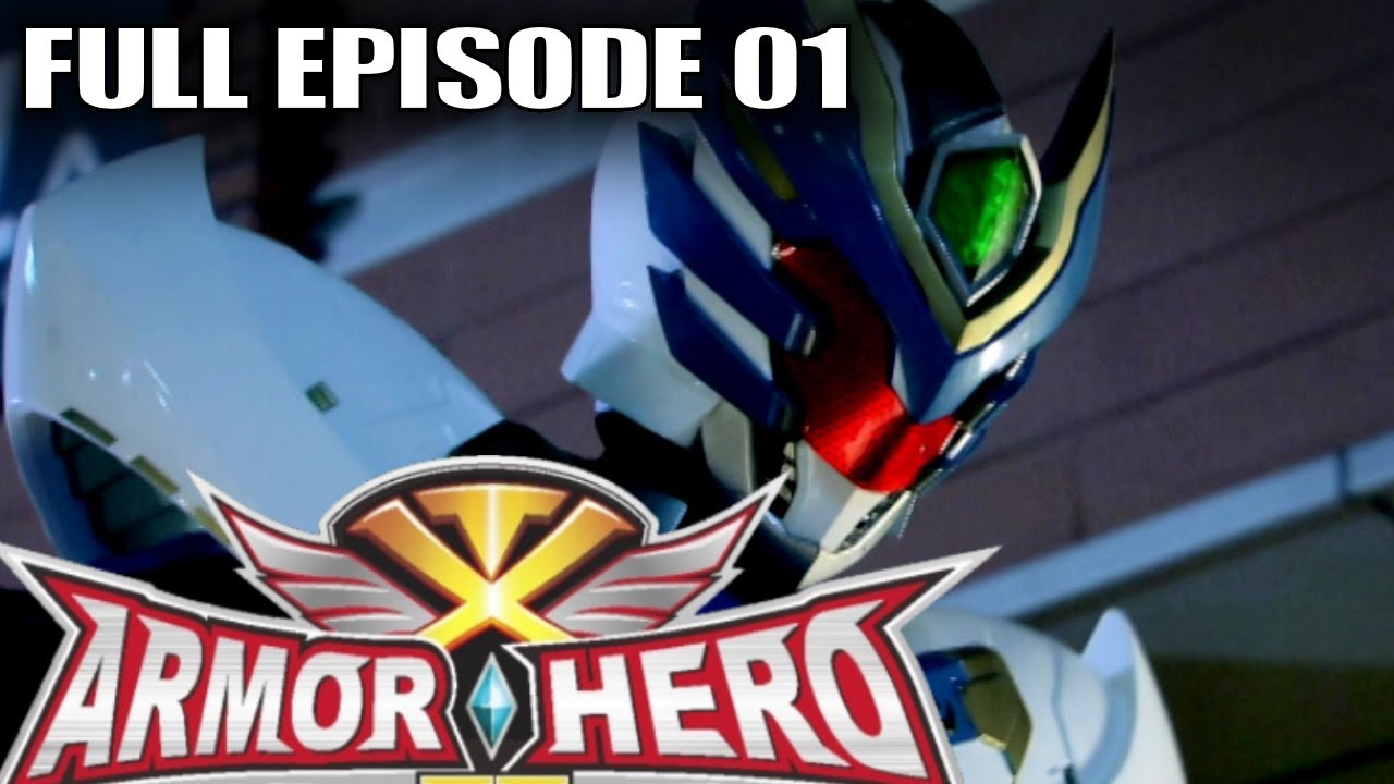 Armor Hero XT 01 - Official Full Episode (English Dubbing & Subtitle)