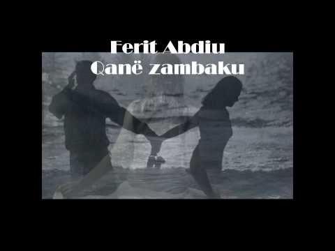 Ferit Abdiu-Qanë zambaku