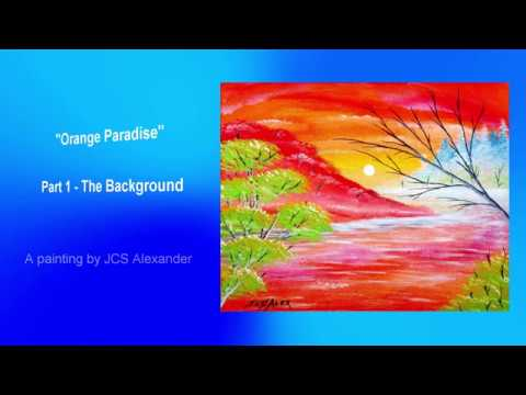 Orange Paradise – Part 1 – The Background! Acrylic Painting Tutorial Step by Step